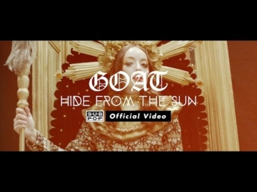Goat - Hide From The Sun